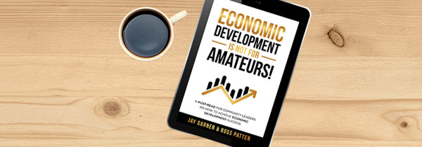 A must-read for community leaders on how to achieve economic development success