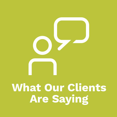 What Our Clients Are Saying